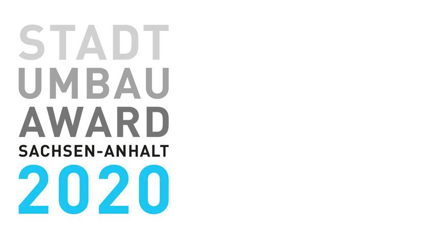 Stadtumbau Award 2020 – 30 Jahre Sachsen-Anhalt