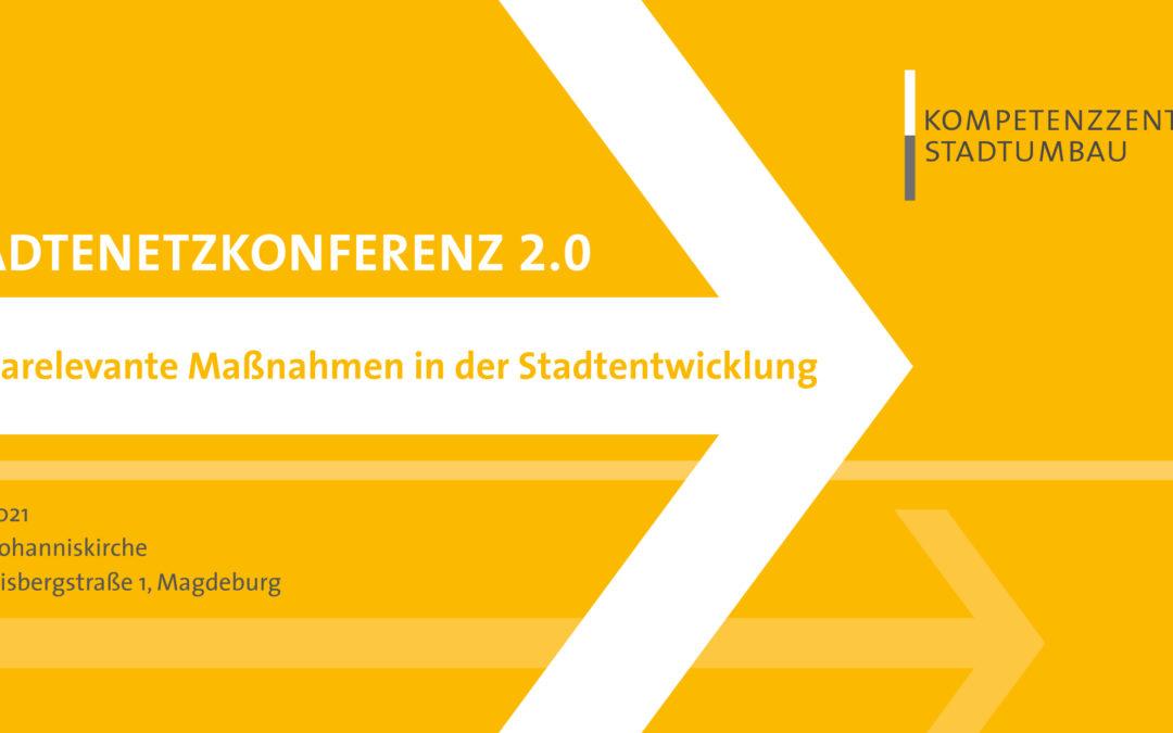 """Städtenetzkonferenz 2.0: """"Klimarelevante Maßnahmen in der Stadtentwicklung""""  am 01. Juli 2021 in der Magdeburger Johanniskirche"""